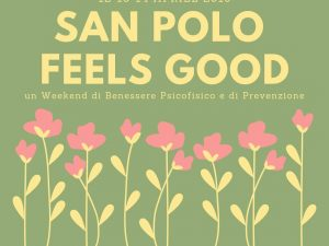 "12-13-14 aprile 2019 – ""SAN POLO FEELS GOOD"""