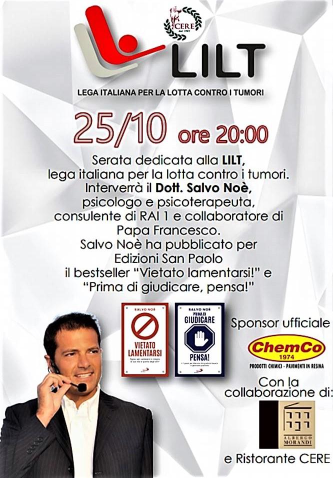 25 ottobne 2019 – Cena con il Dott. Salvo Noe' e LILT Reggio Emilia – Ristorante Cere (RE)