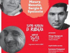 26 novembre 2019 – SERATA PER….MAURY, RENATA, SERGIO & SPAZZOLA – Teatro Herberia – Rubiera (RE)