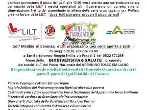 25 maggio 2018 – Cena di beneficenza – Golf Club Matilde di Canossa – San Bartolomeo (RE)
