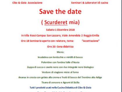"""1′ dicembre 2018 – """"Save the date"""" (scurderet mia) – Villa Rossi – Campus San Lazzaro – Reggio Emilia"""